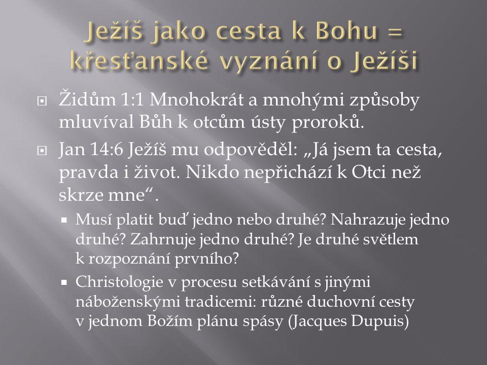""" Dochází k """"pojižnění církve A TEOLOGIE  Ne-evropské tváře Krista: inkulturace Krista (viz Brinkman)  Proces dvojí transformace: když je pojem přenesen do jiné kultury, mění se sám koncept i přijímající kultura (Jon Sobrino)  Musí Ježíš zůstat """"řeckým (viz první koncily, první inkulturace evangelijní zvěsti)?"""