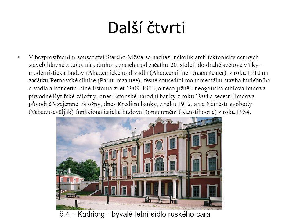 Další čtvrti V bezprostředním sousedství Starého Města se nachází několik architektonicky cenných staveb hlavně z doby národního rozmachu od začátku 2