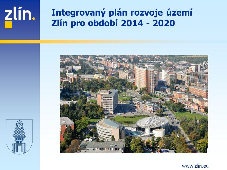 www.zlin.eu Integrovaný plán rozvoje území Zlín pro období 2014 - 2020
