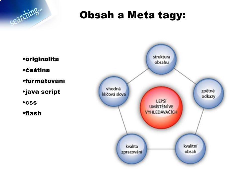 Obsah a Meta tagy: originalita čeština formátování java script css flash