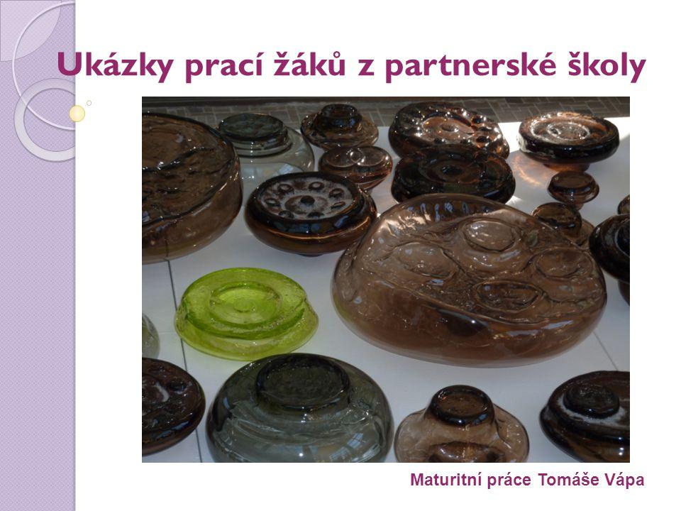 Ukázky prací žáků z partnerské školy Maturitní práce Tomáše Vápa