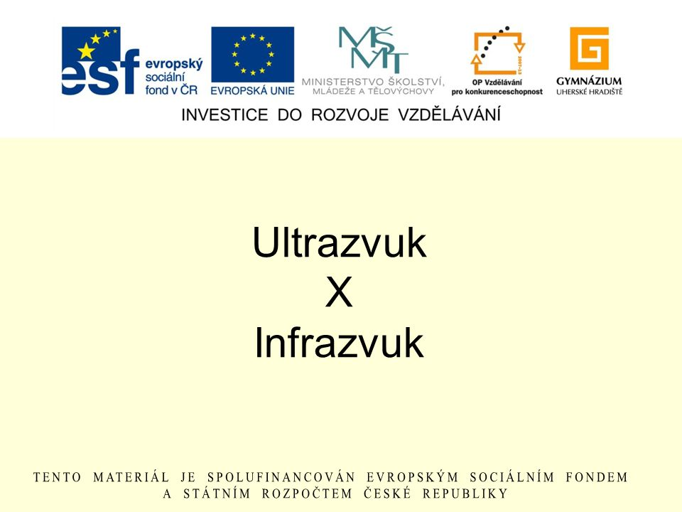 Ultrazvuk X Infrazvuk