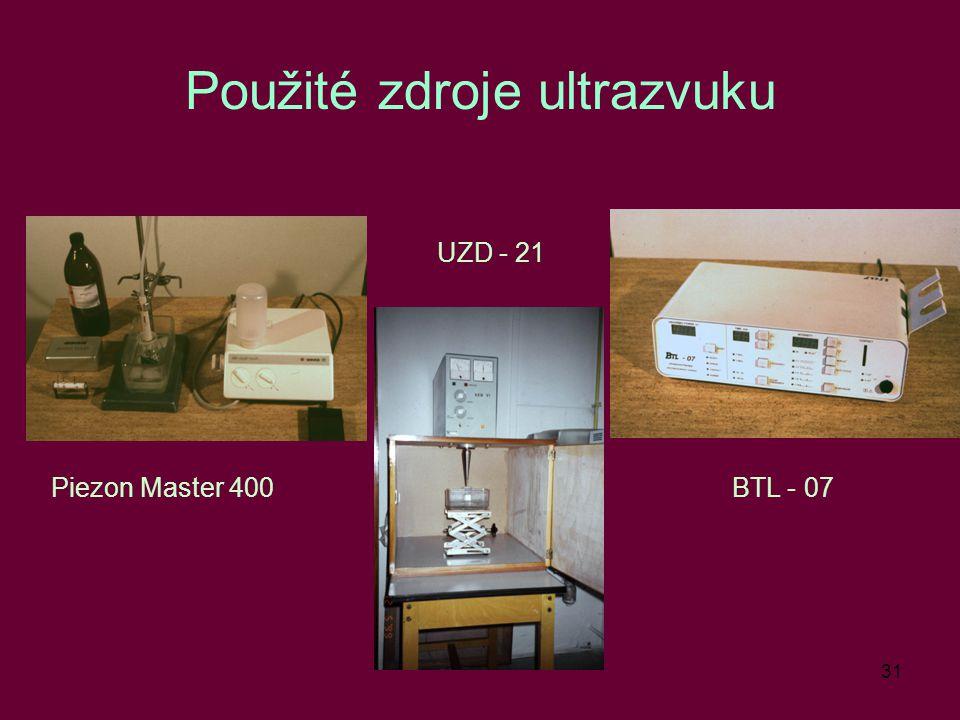 31 Použité zdroje ultrazvuku Piezon Master 400 UZD - 21 BTL - 07