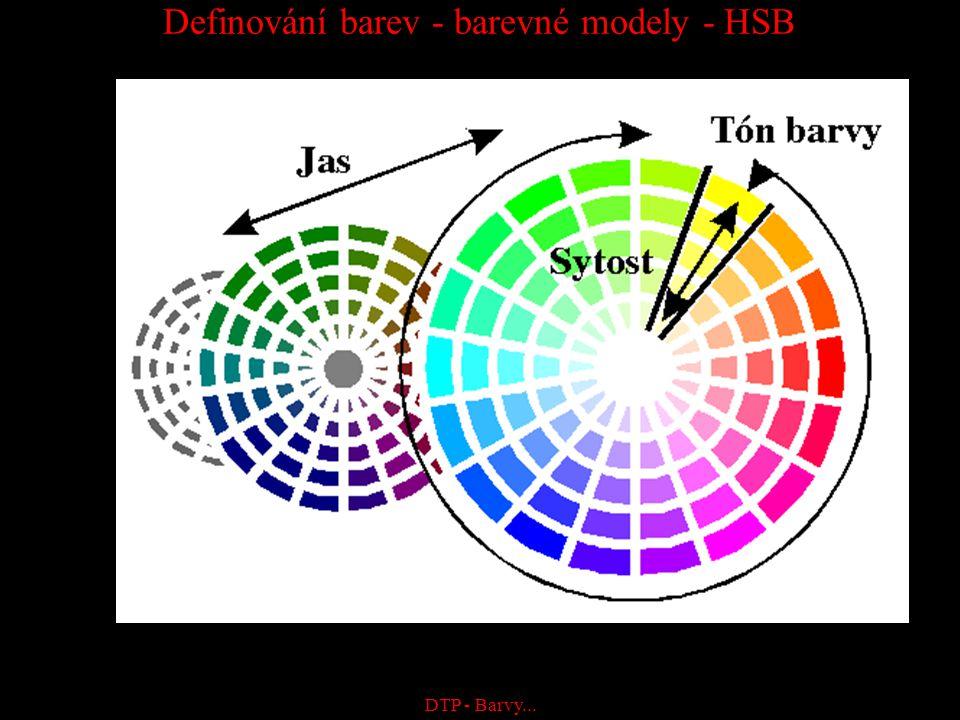 DTP - Barvy... Definování barev - barevné modely - HSB