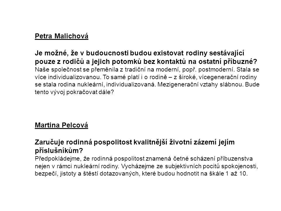 Martina Burdíková Z jakého důvodu klesá význam a důležitost instituce manželství.