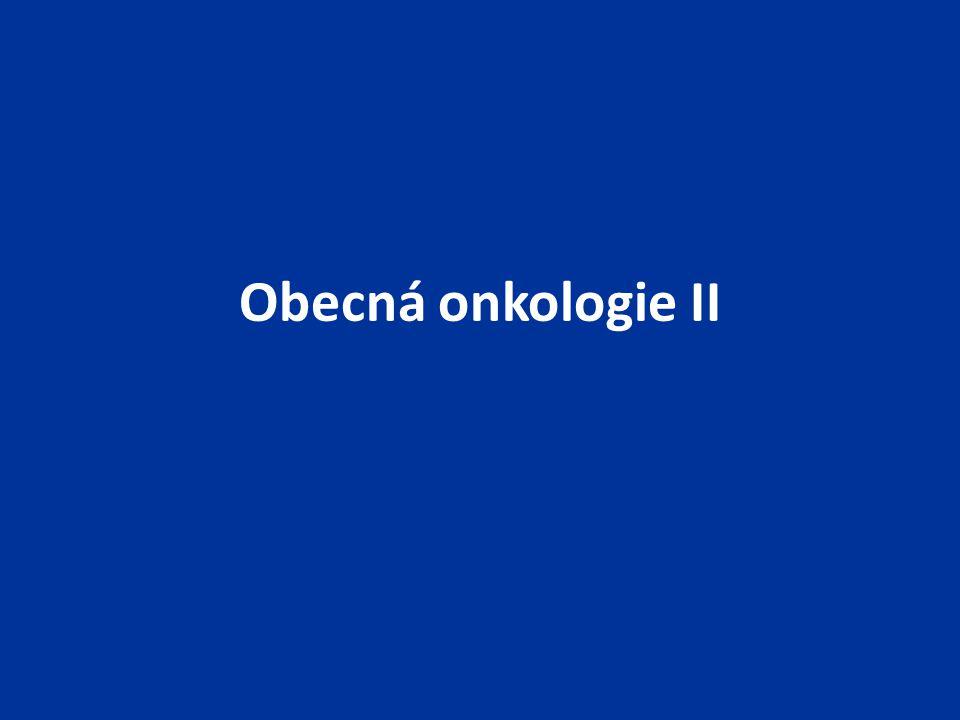 Obecná onkologie II