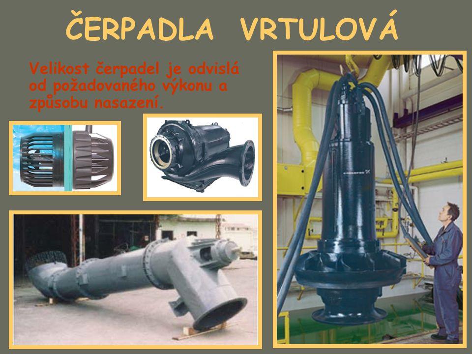 ČERPADLA VRTULOVÁ Velikost čerpadel je odvislá od požadovaného výkonu a způsobu nasazení.