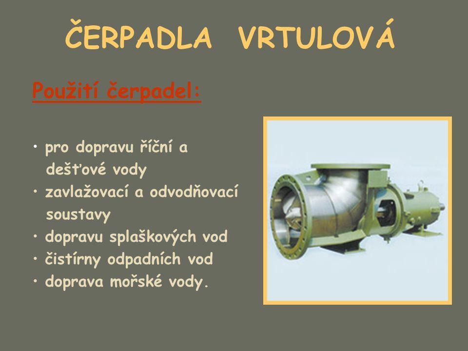 ČERPADLA VRTULOVÁ Čerpadla se skládají z následujících dílů: – Rotor (nerezová ocel) – Hřídel (nerezová ocel) – Spojky hřídelů (nerezová ocel) – Ložisková pouzdra (ocel s neoprenovou výstelkou) – mazání čerpanou kapalinou.