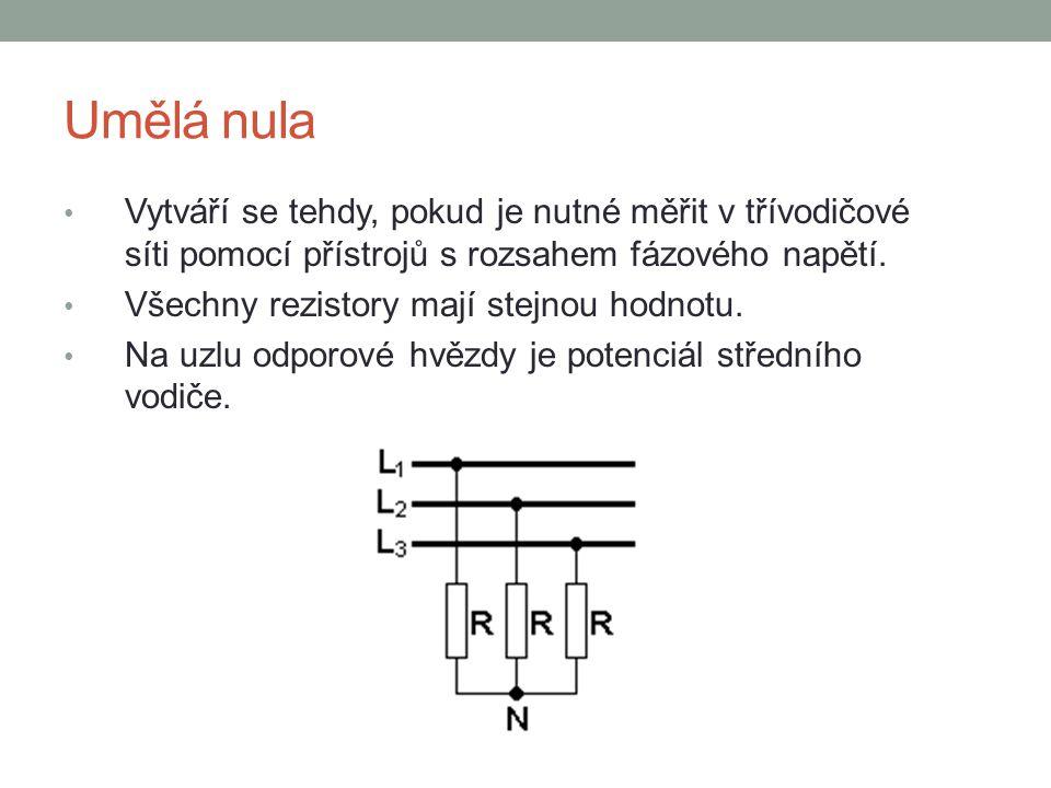 Umělá nula Vytváří se tehdy, pokud je nutné měřit v třívodičové síti pomocí přístrojů s rozsahem fázového napětí. Všechny rezistory mají stejnou hodno