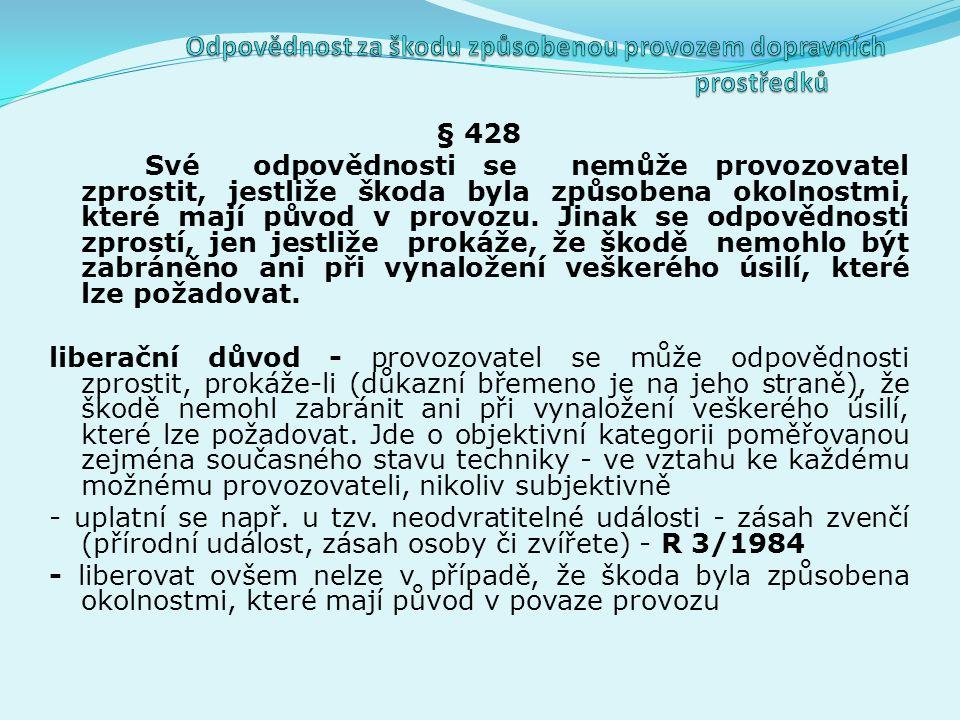 § 427 Vymezení odpovědného subjektu – provozovatel – a) dopravce - odst.