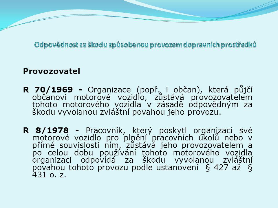 Provozovatel R 70/1969 - Organizace (popř.