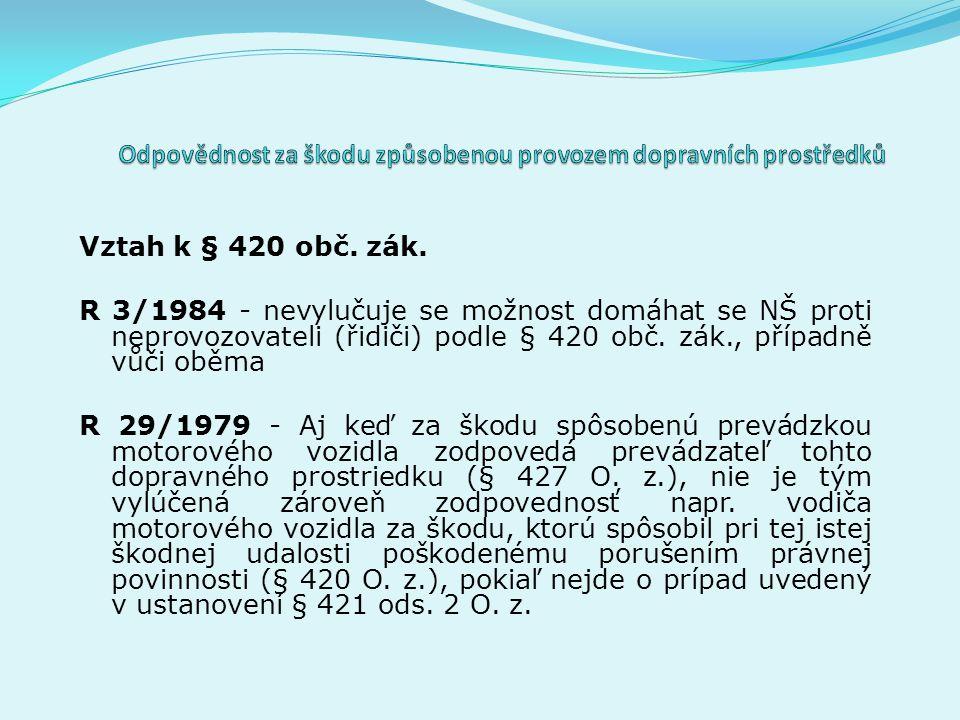 Vztah k § 420 obč. zák.