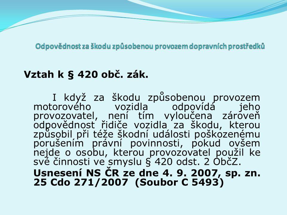 § 431 Způsob vypořádání: Důkazní břemeno ve sporu o náhradu škody při střetu provozů.