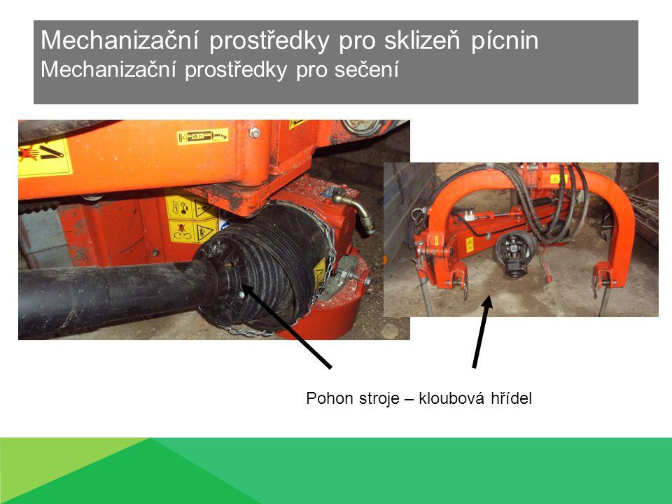 Mechanizační prostředky pro sklizeň pícnin Mechanizační prostředky pro sečení Pohon stroje – kloubová hřídel