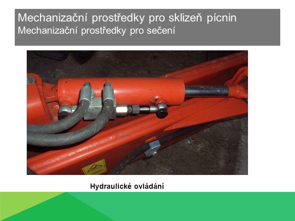 Mechanizační prostředky pro sklizeň pícnin Mechanizační prostředky pro sečení Hydraulické ovládání