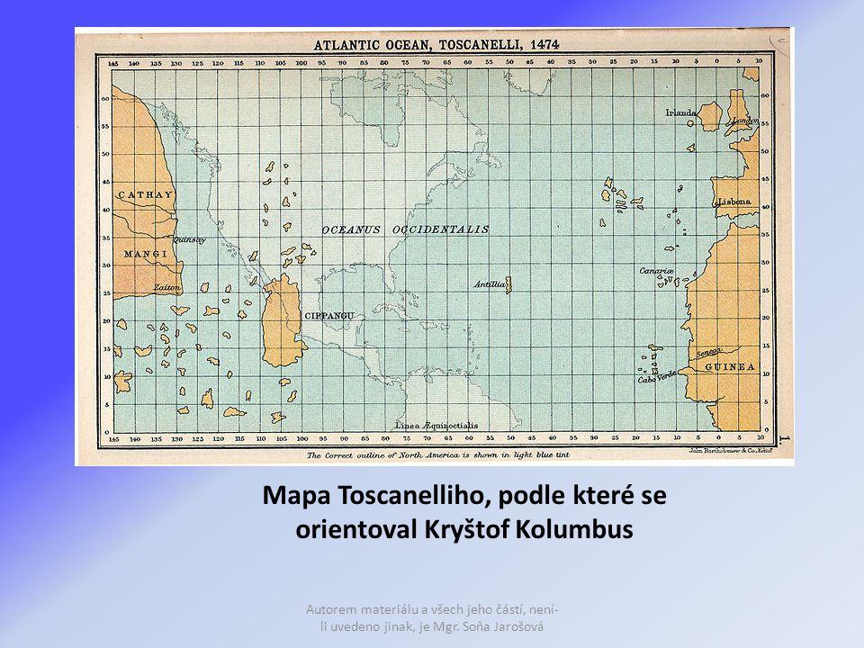 Mapa Toscanelliho, podle které se orientoval Kryštof Kolumbus Autorem materiálu a všech jeho částí, není- li uvedeno jinak, je Mgr.
