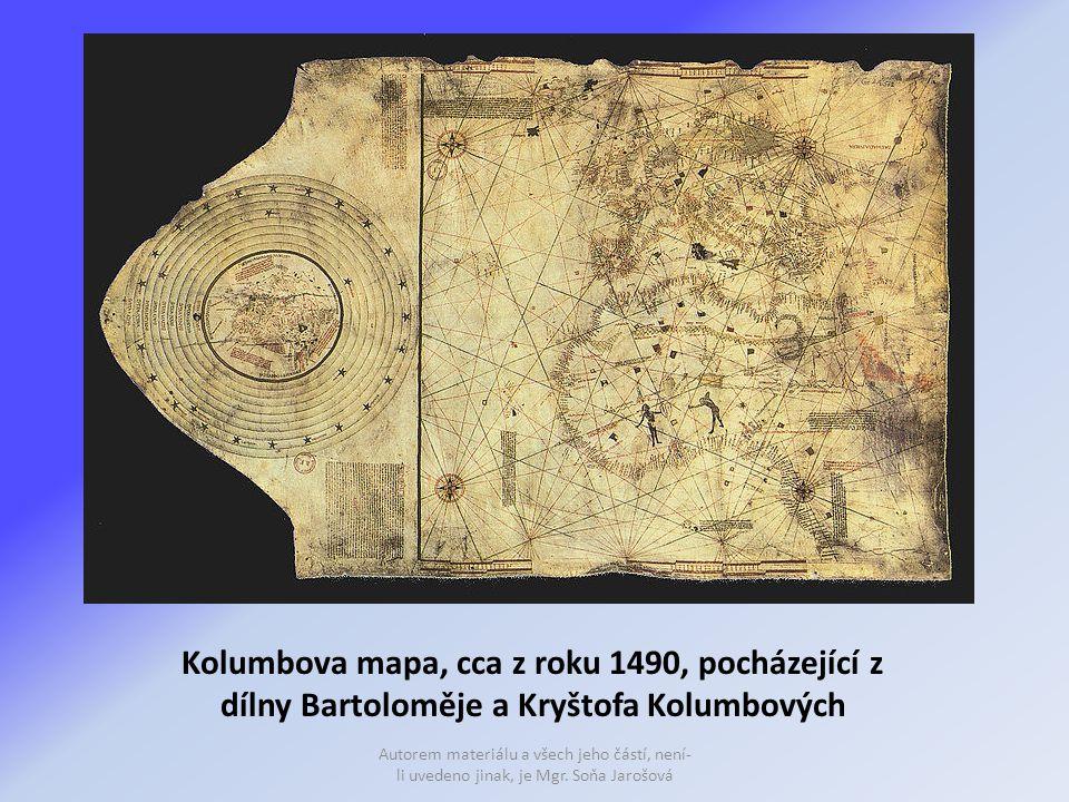 Kolumbova mapa, cca z roku 1490, pocházející z dílny Bartoloměje a Kryštofa Kolumbových Autorem materiálu a všech jeho částí, není- li uvedeno jinak, je Mgr.
