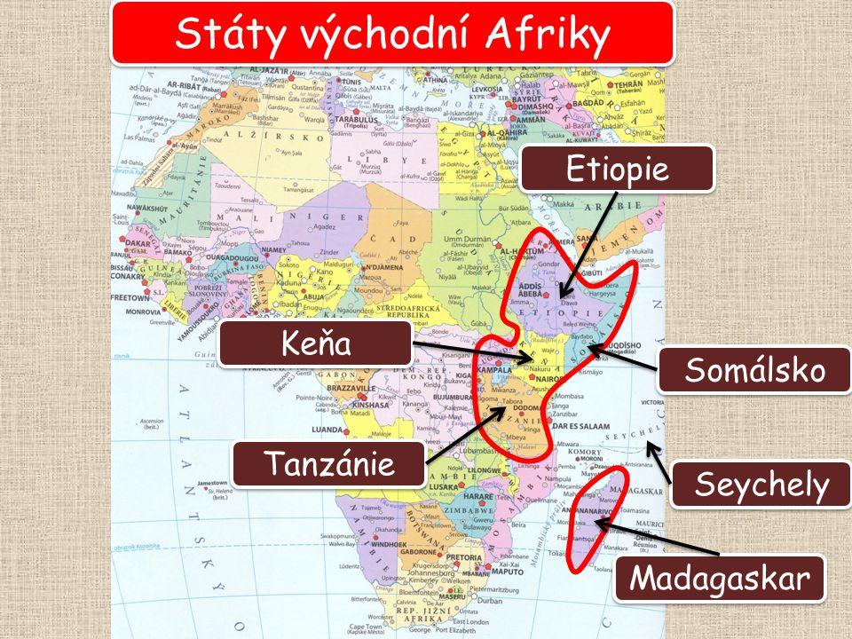 Etiopie Státy východní Afriky Keňa Somálsko Madagaskar Tanzánie Seychely