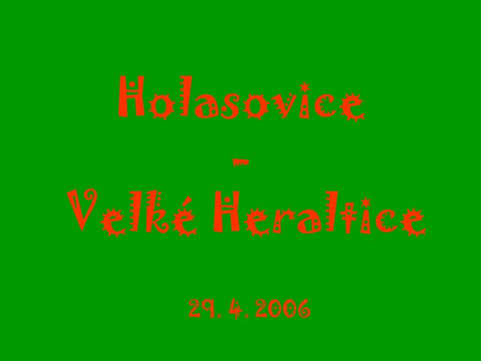 Holasovice - Velké Heraltice 29. 4. 2006
