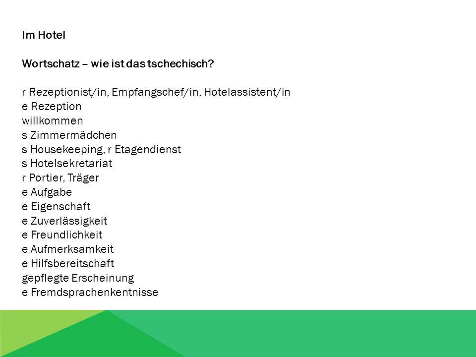 Im Hotel Wortschatz - wie ist das deutsch.