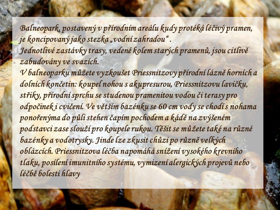 V roce 1822 založil Vincenc Priessnitz v Jeseníku první hydroterapeutické lázně světa. Od té doby sem jezdí pacienti trpící poruchami nervové soustavy