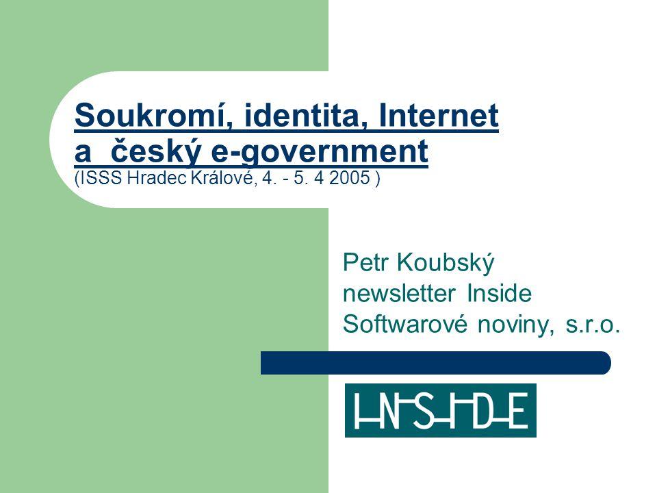 Soukromí, identita, Internet a český e-government (ISSS Hradec Králové, 4.