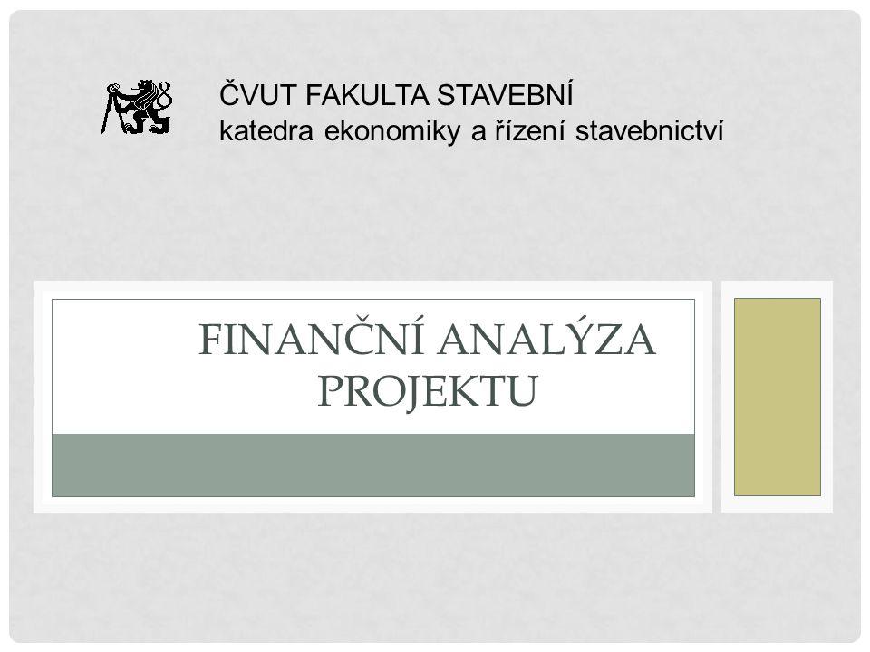 UKAZATEL FINANČNÍ EFEKTIVITY PROJEKTU - INDEX RENTABILITY/ZISKOVOSTI Index rentability vyjadřuje podíl diskontovaných finančních příjmů a investičních výdajů.