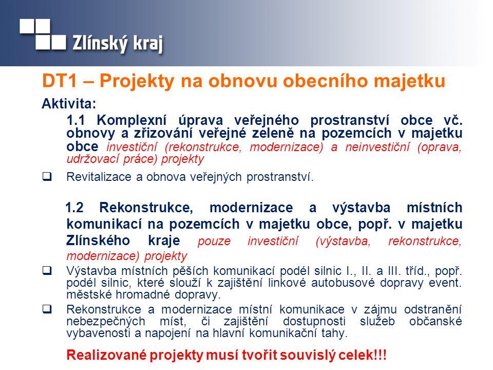 DT1 – Projekty na obnovu obecního majetku Aktivita: 1.1 Komplexní úprava veřejného prostranství obce vč.