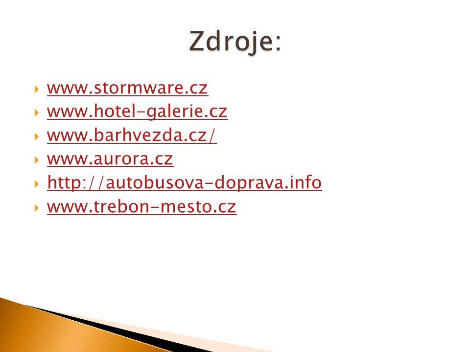  www.stormware.cz www.stormware.cz  www.hotel-galerie.cz www.hotel-galerie.cz  www.barhvezda.cz/ www.barhvezda.cz/  www.aurora.cz www.aurora.cz  http://autobusova-doprava.info http://autobusova-doprava.info  www.trebon-mesto.cz www.trebon-mesto.cz