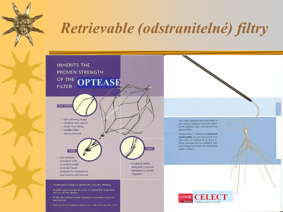 Retrievable (odstranitelné) filtry OPTEASE CELECT