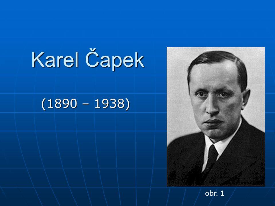 Karel Čapek (1890 – 1938) obr. 1