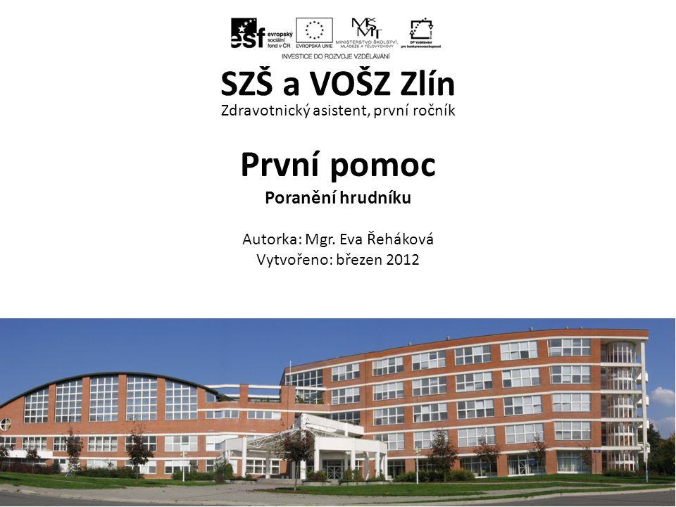 Modelovou situaci si společně přehrajeme ZA, 1.ročník / První pomoc – poranění hrudníku/ Mgr.