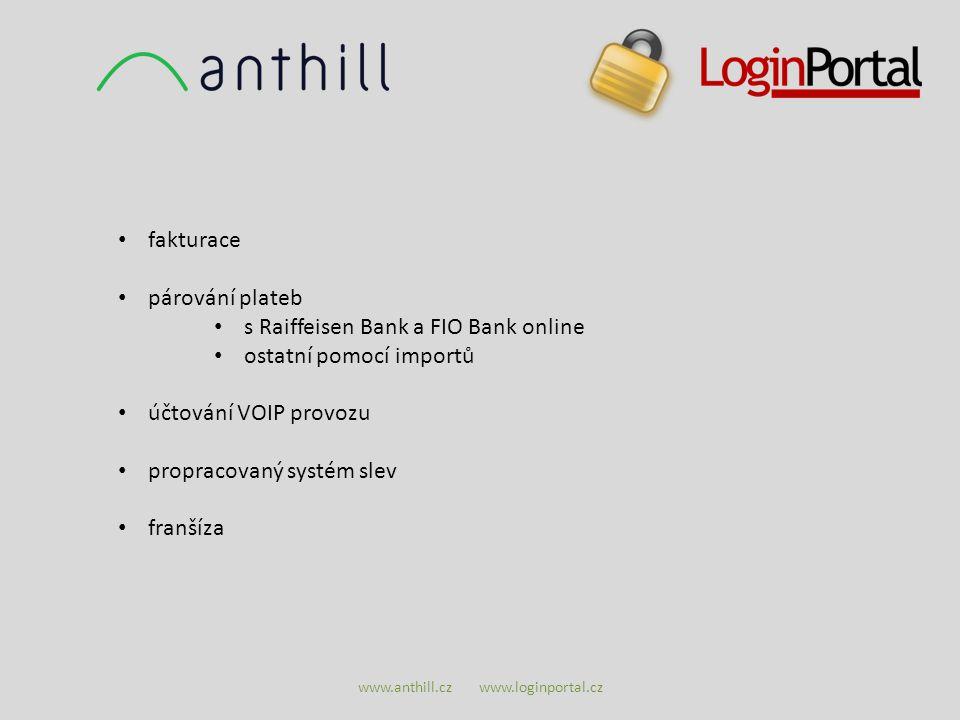 www.anthill.cz www.loginportal.cz fakturace párování plateb s Raiffeisen Bank a FIO Bank online ostatní pomocí importů účtování VOIP provozu propracov