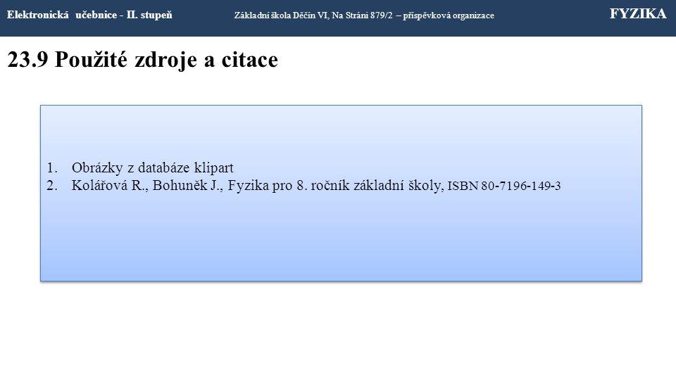 23.8 Test znalostí Elektronická učebnice - II.