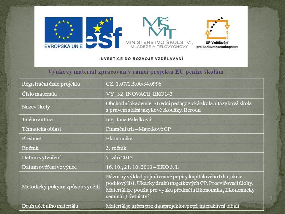 1 Výukový materiál zpracován v rámci projektu EU peníze školám Registrační číslo projektuCZ. 1.07/1.5.00/34.0996 Číslo materiáluVY_32_INOVACE_EKO143 N