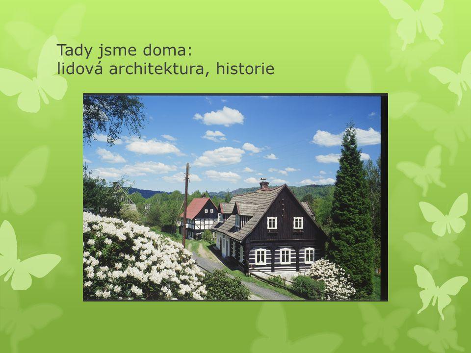 Tady jsme doma: lidová architektura, historie