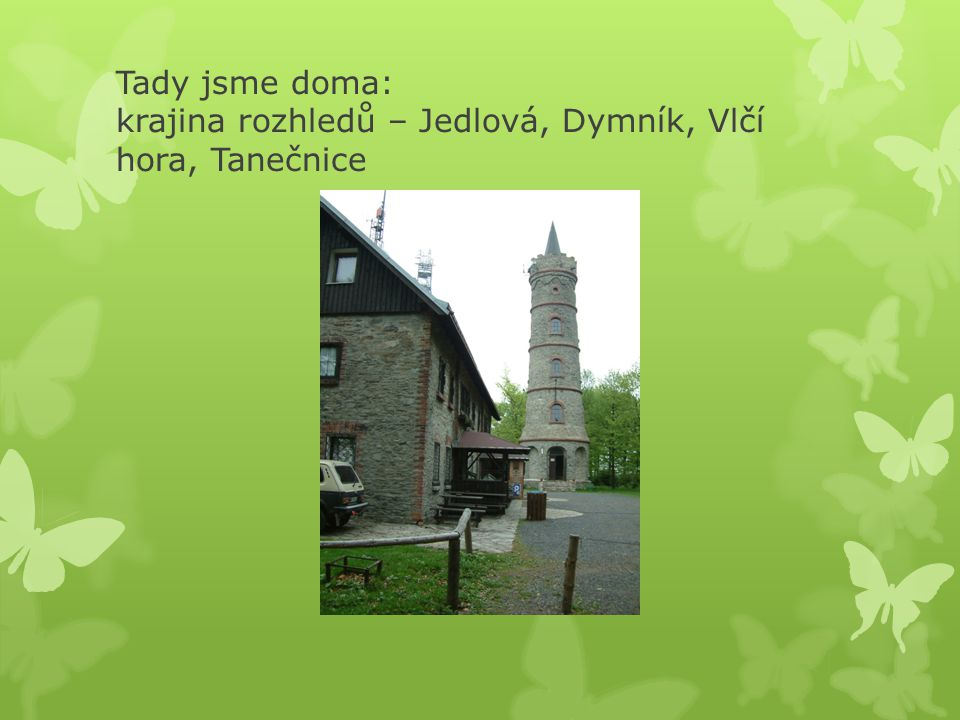 Tady jsme doma: hrady a zámky Šluknovska – Tolštejn, Šluknov, Lipová
