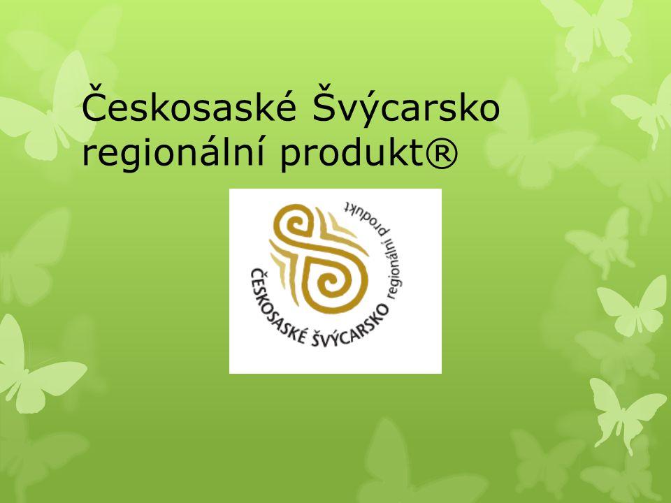 Českosaské Švýcarsko regionální produkt®