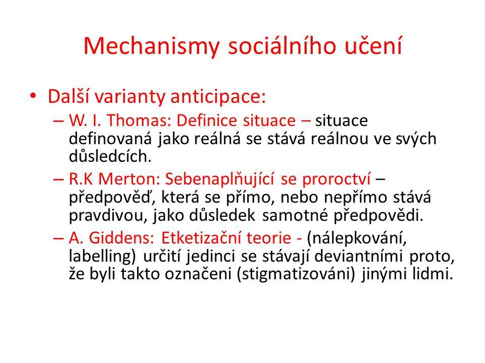 Úkol k zamyšlení: Jaké mechanismy sociálního učení odrážejí následující citáty.