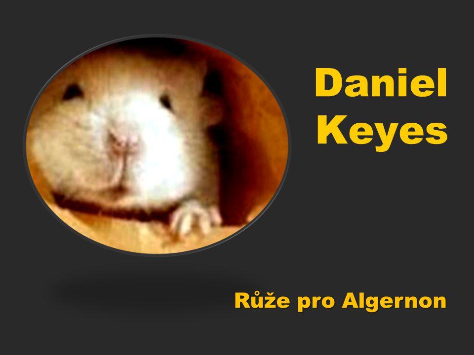 Růže pro Algernon Daniel Keyes