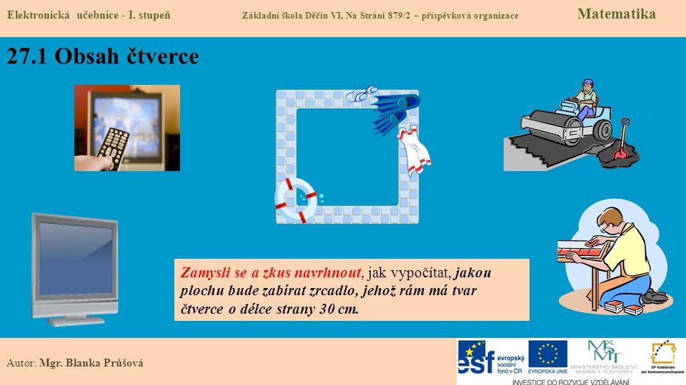 27.1 Obsah čtverce Elektronická učebnice - I.