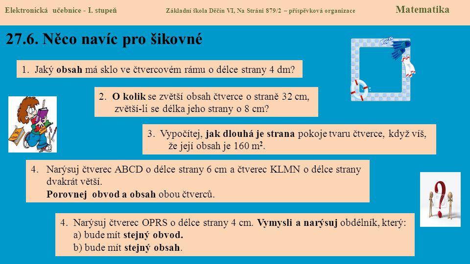 27.6.Něco navíc pro šikovné Elektronická učebnice - I.
