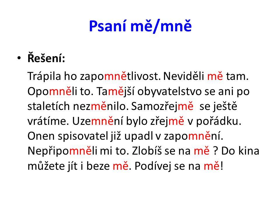 Přeji hezký den… Více na www.pravopisne.czwww.pravopisne.czVíce na www.pravopisne.czwww.pravopisne.cz