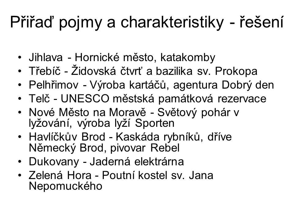 Závěrečné shrnutí Původně kraj Jihlavský od r.2001 Vysočina (krajské město Jihlava).