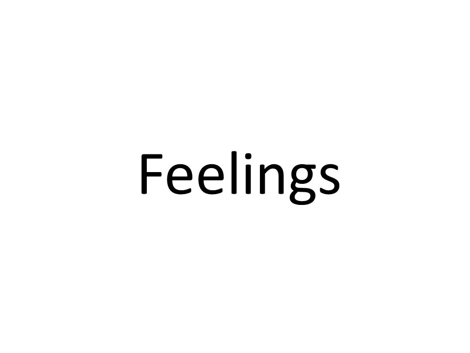 Positive feelings I feel good.I am feeling on the top of the world.