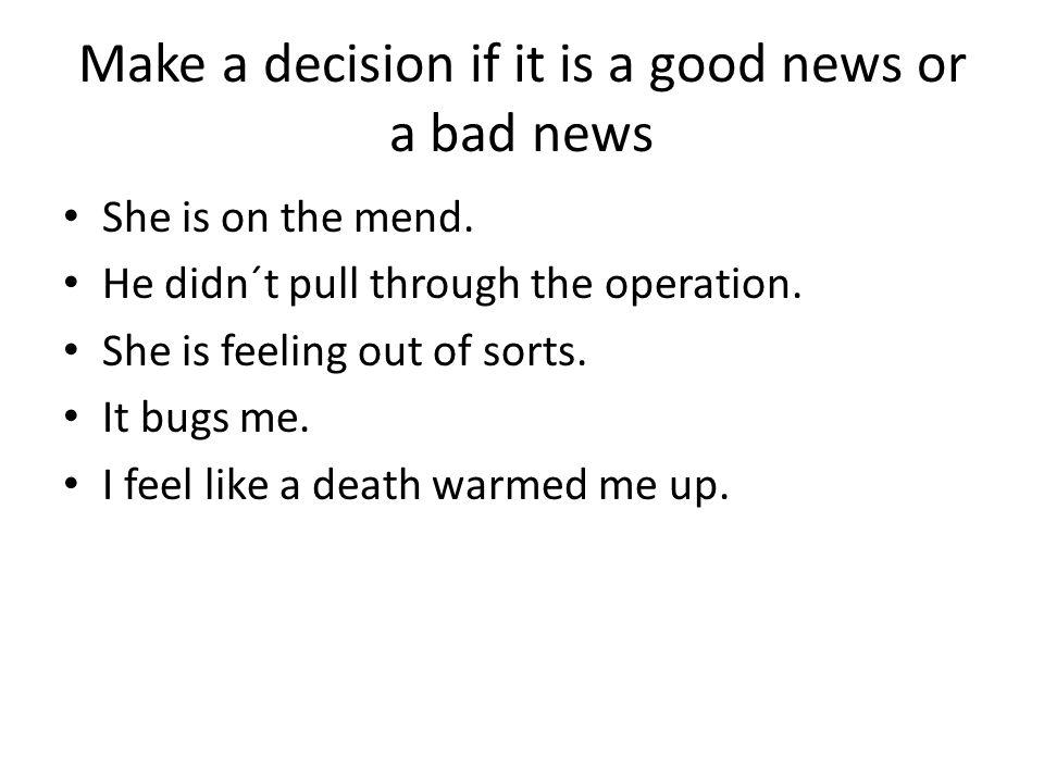 Solution Good news. Bad news.