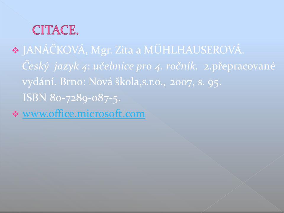  JANÁČKOVÁ, Mgr. Zita a MÜHLHAUSEROVÁ. Český jazyk 4: učebnice pro 4.
