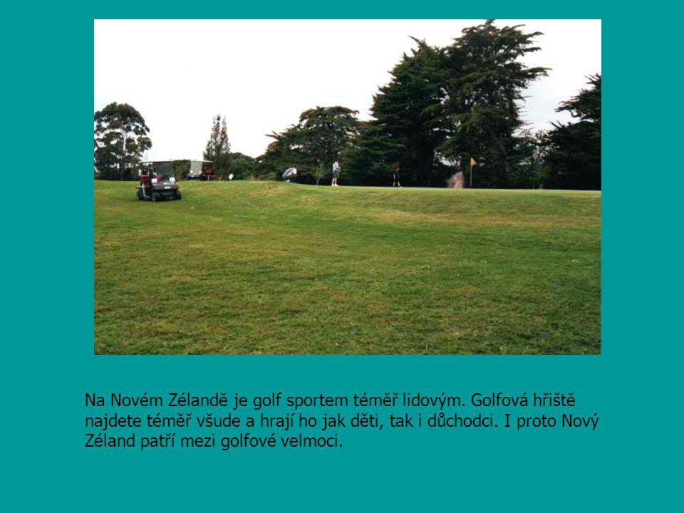 Na Novém Zélandě je golf sportem téměř lidovým.