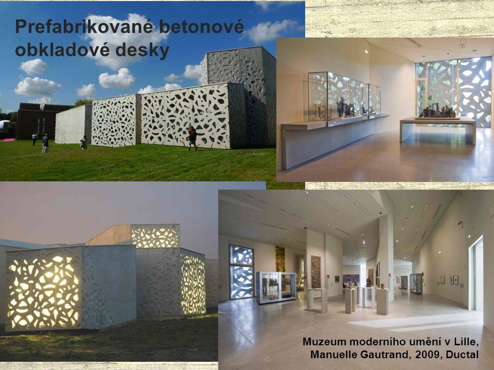 Prefabrikované betonové obkladové desky Muzeum moderního umění v Lille, Manuelle Gautrand, 2009, Ductal