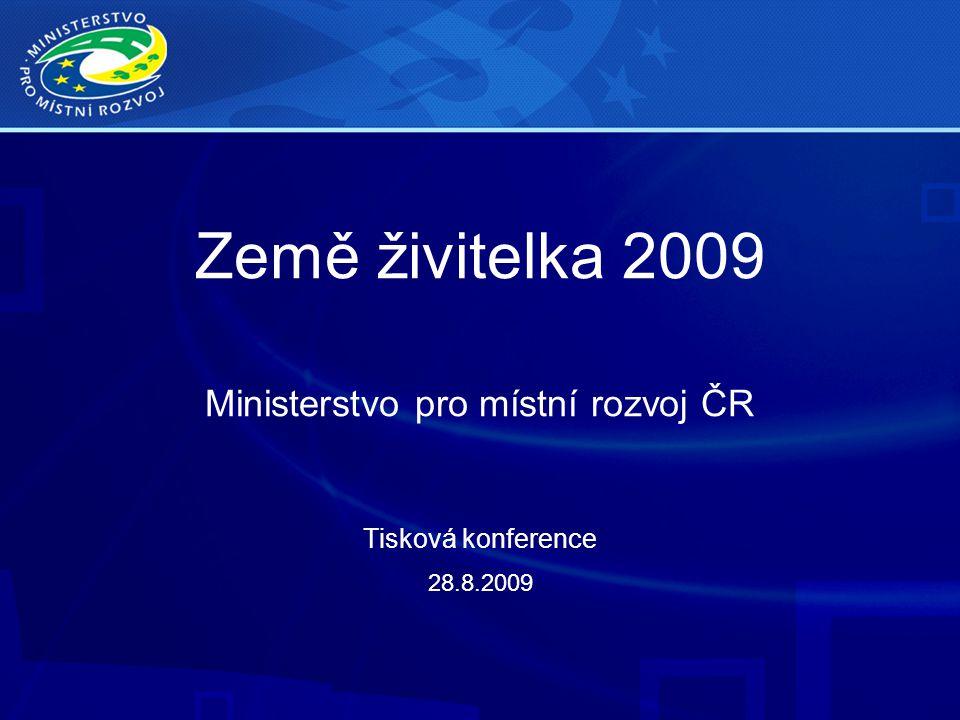 Země živitelka 2009 Ministerstvo pro místní rozvoj ČR Tisková konference 28.8.2009